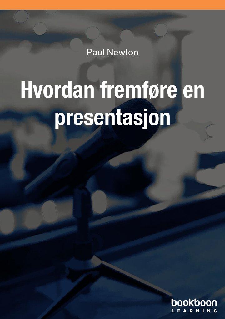 Hvordan fremføre en presentasjon