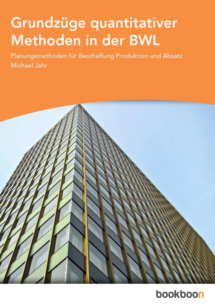 Grundzüge quantitativer Methoden in der BWL