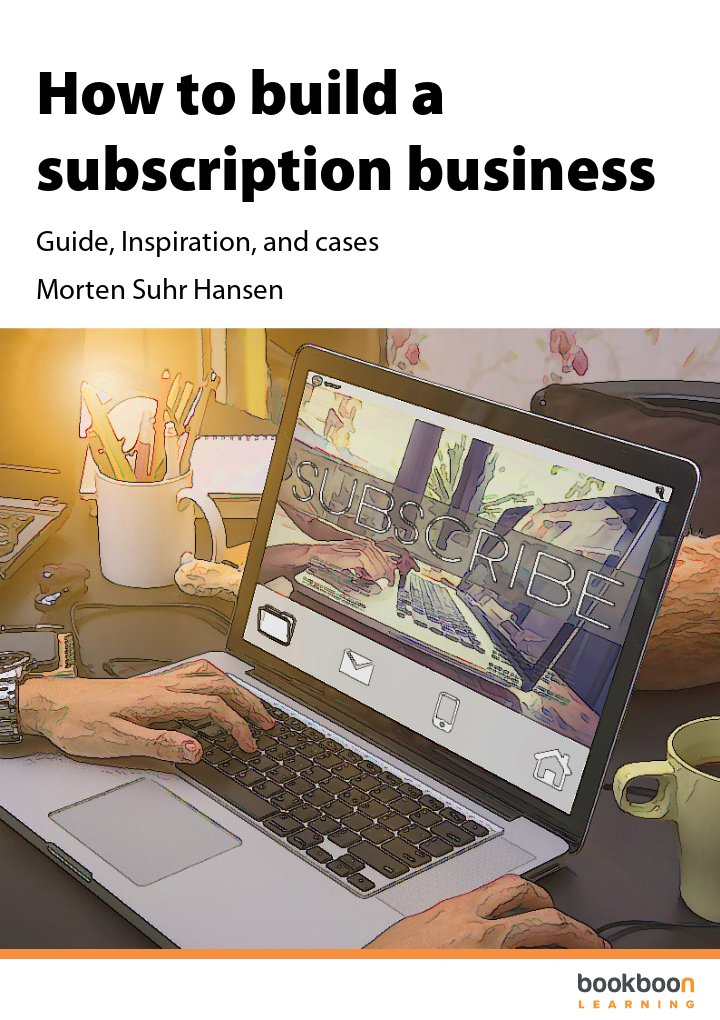 How To Build A Subscription Business