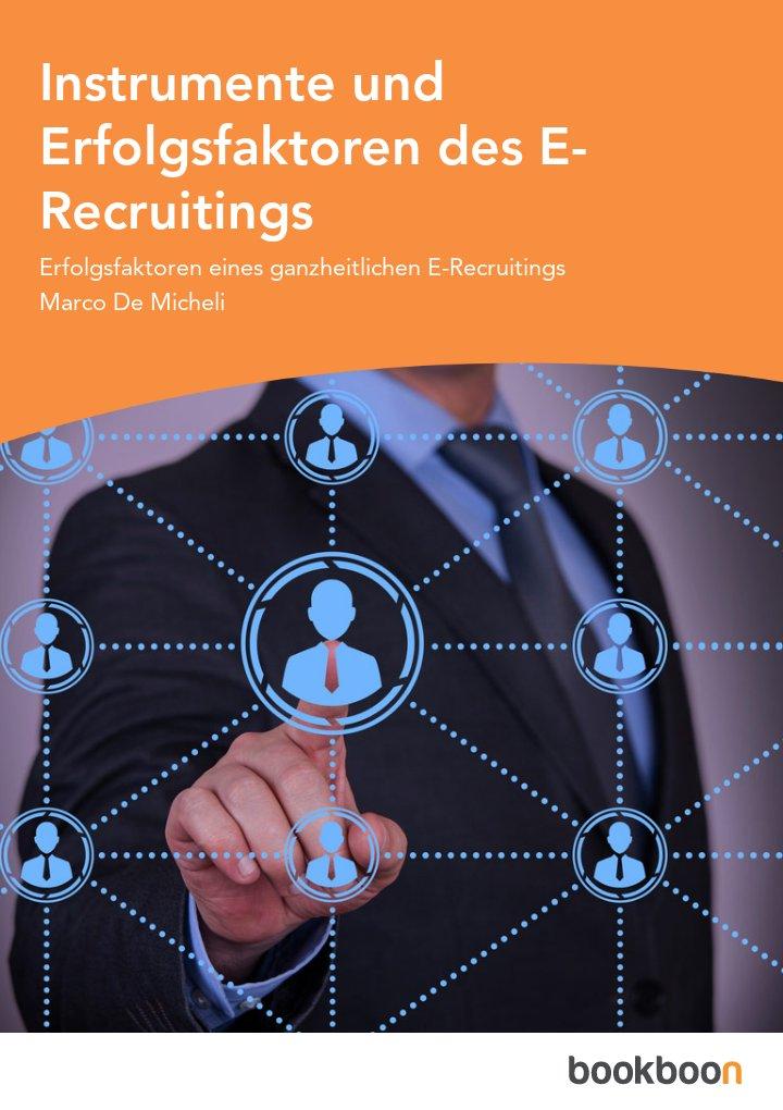 Instrumente und Erfolgsfaktoren des E-Recruitings