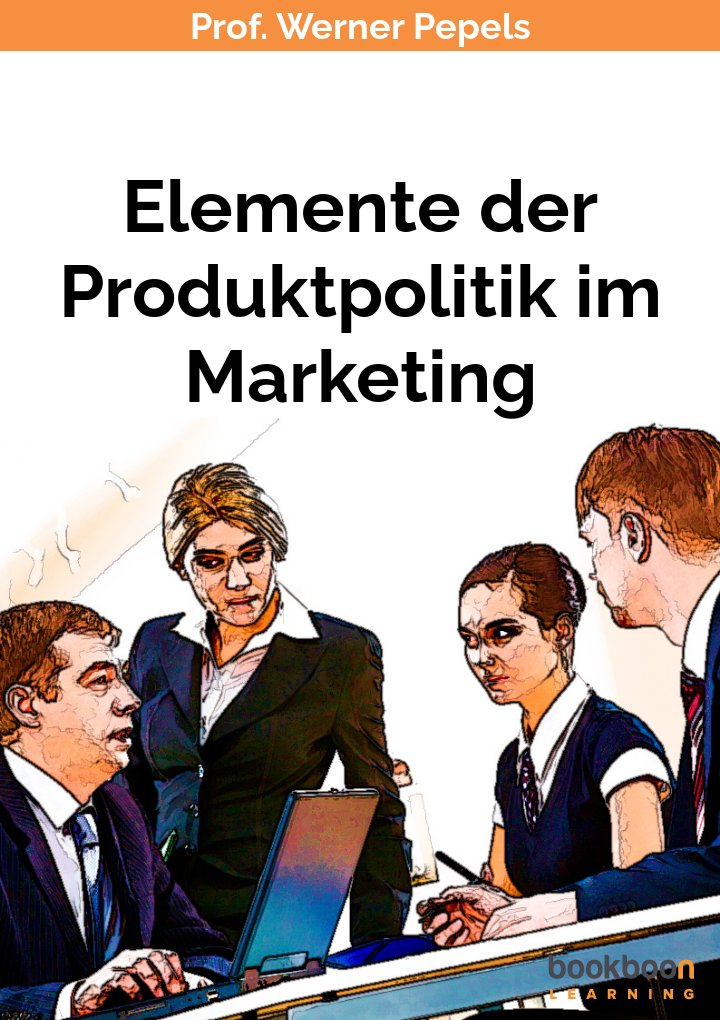 Elemente der Produktpolitik im Marketing