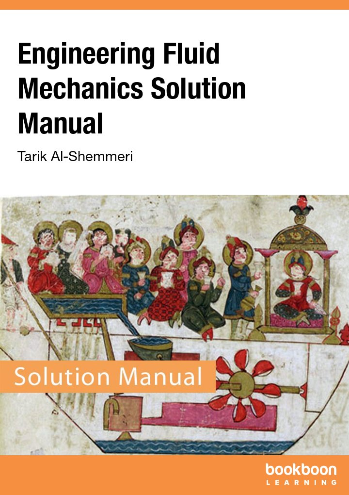 Mechanical engineering books engineering fluid mechanics solution manual prof tt al shemmeri fandeluxe Image collections