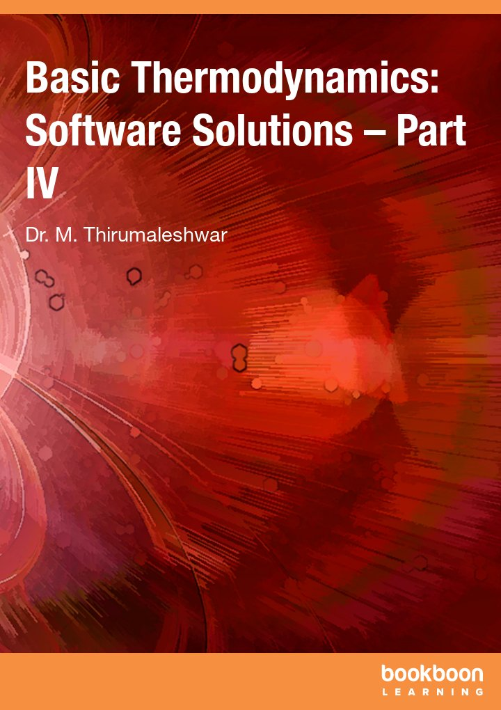 Basic Thermodynamics: Software Solutions – Part IV