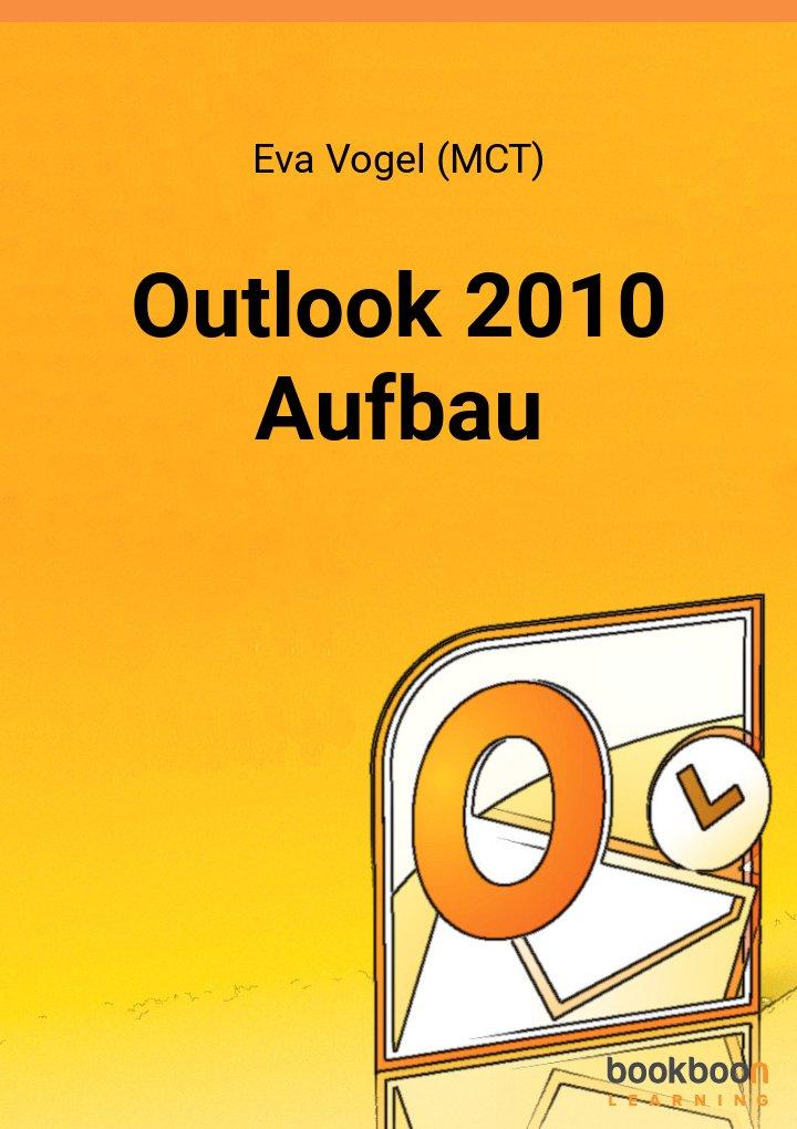 Outlook 2010 Aufbau