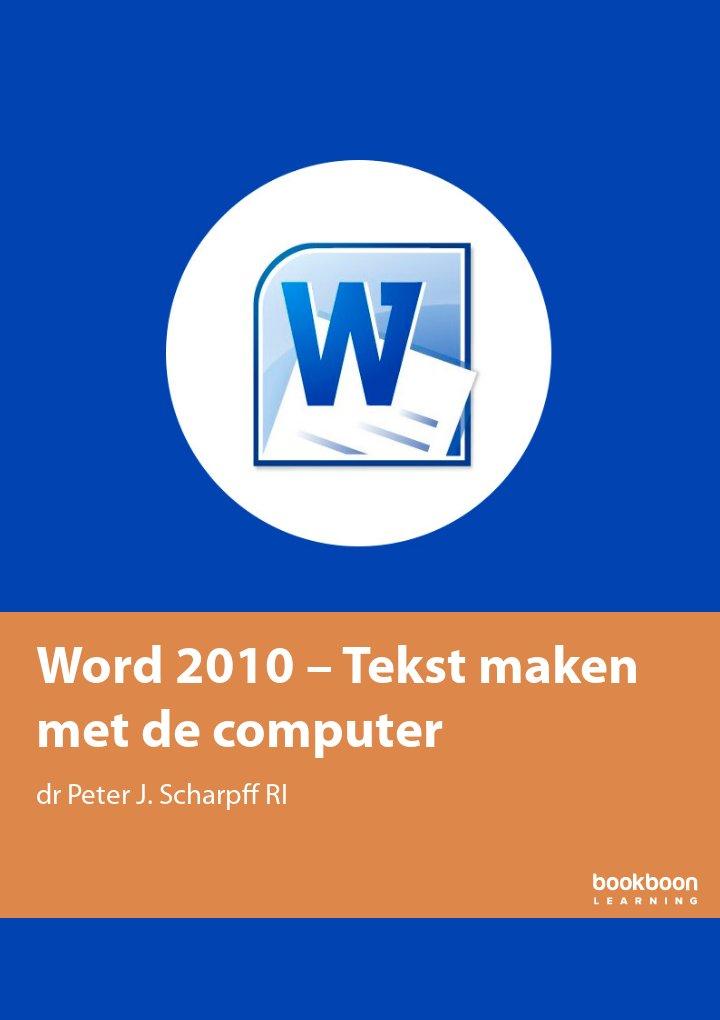 Word 2010 – Tekst maken met de computer