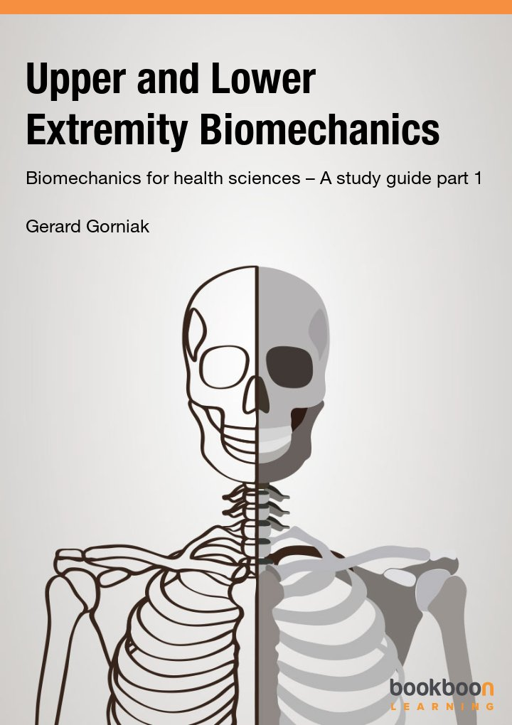 Upper and Lower Extremity Biomechanics