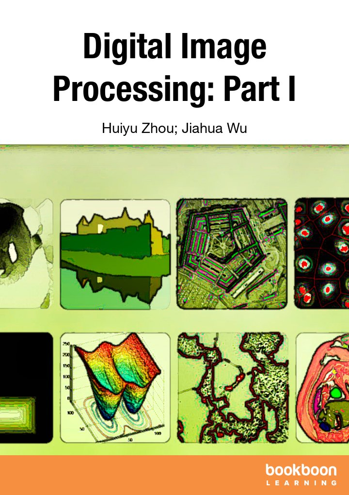 Digital Image Processing: Part I