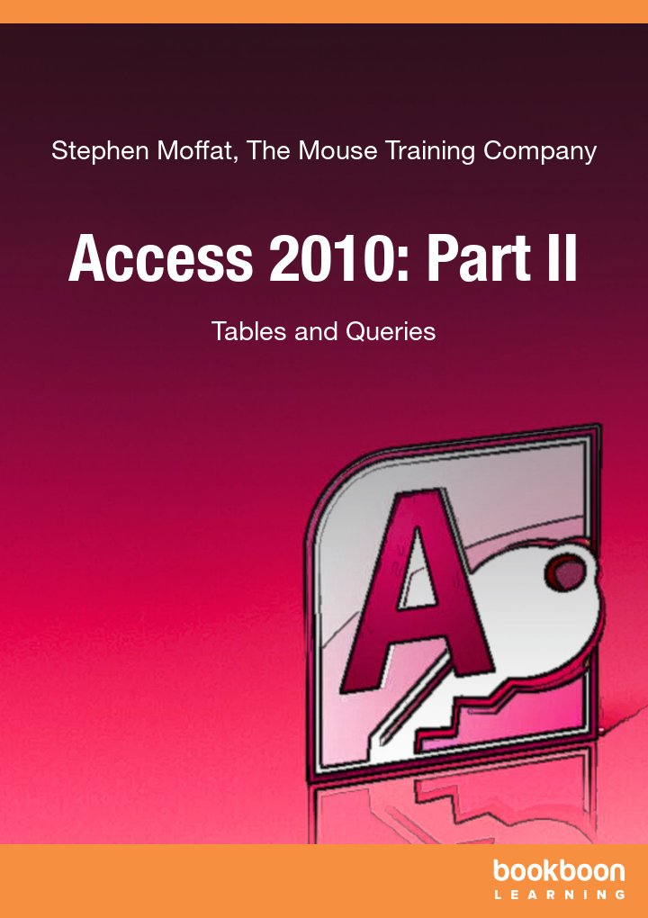 Access 2010: Part II