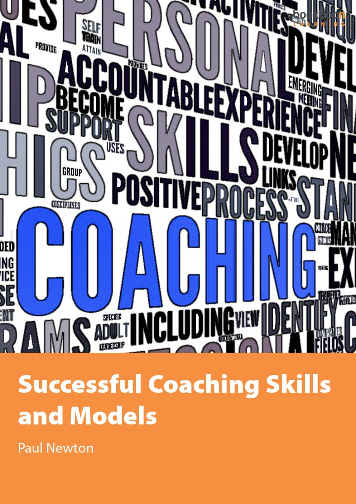 Successful Coaching Skills and Models