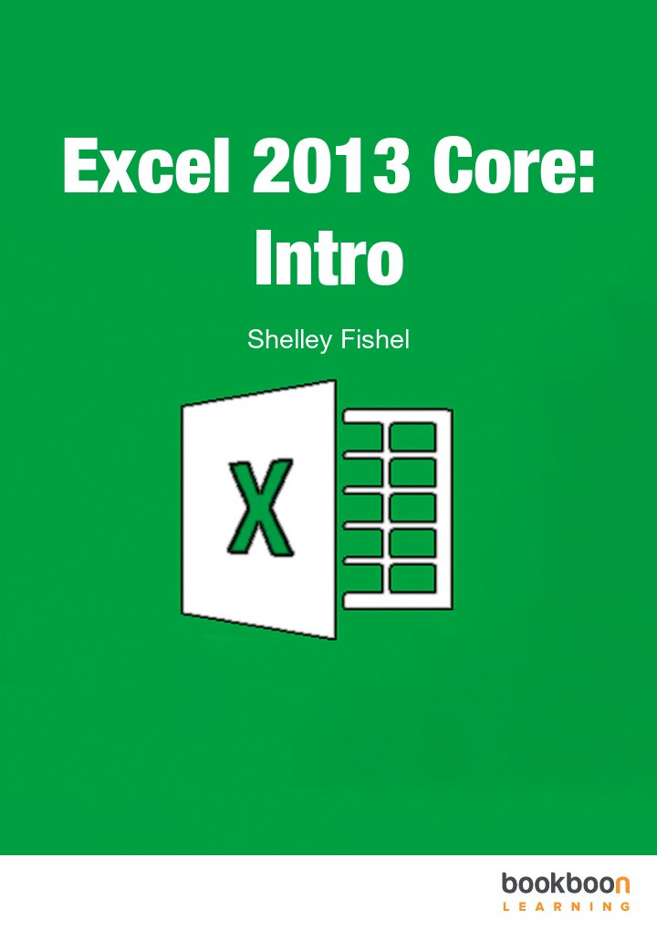 Excel 2013 Core: Intro