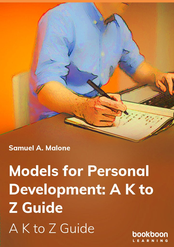 Models for Personal Development: A K to Z Guide