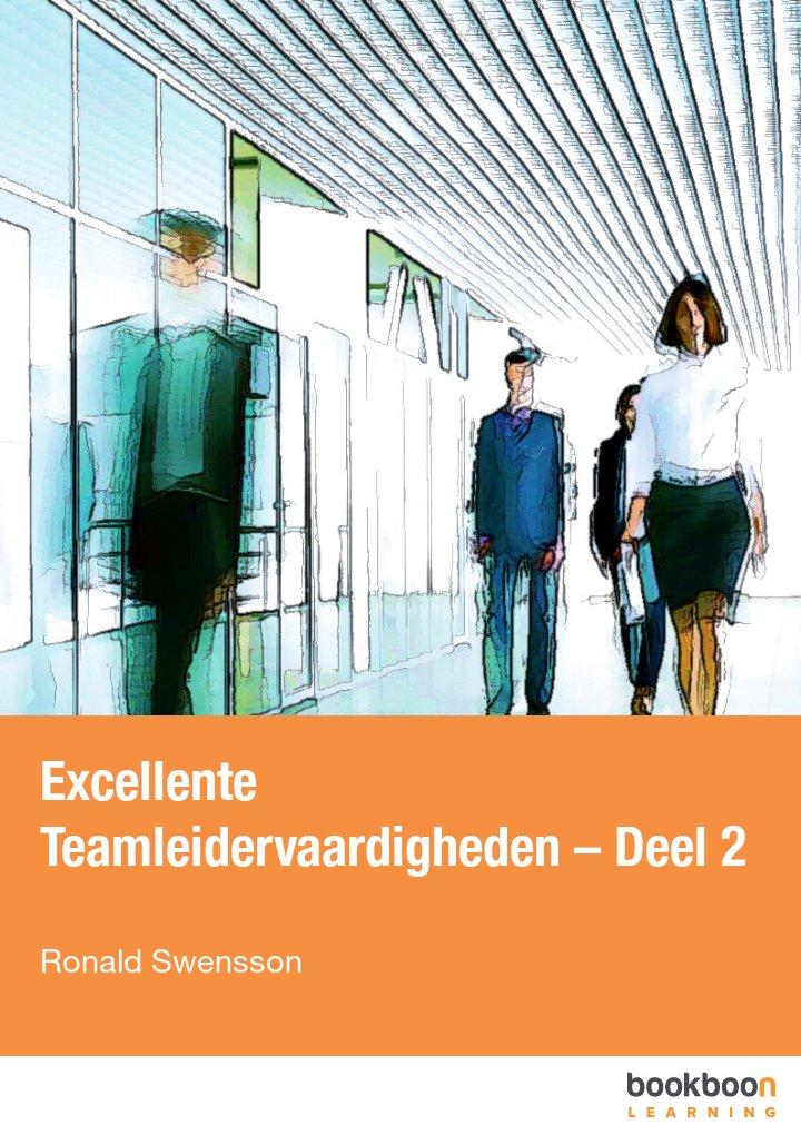 Excellente Teamleidervaardigheden – Deel 2