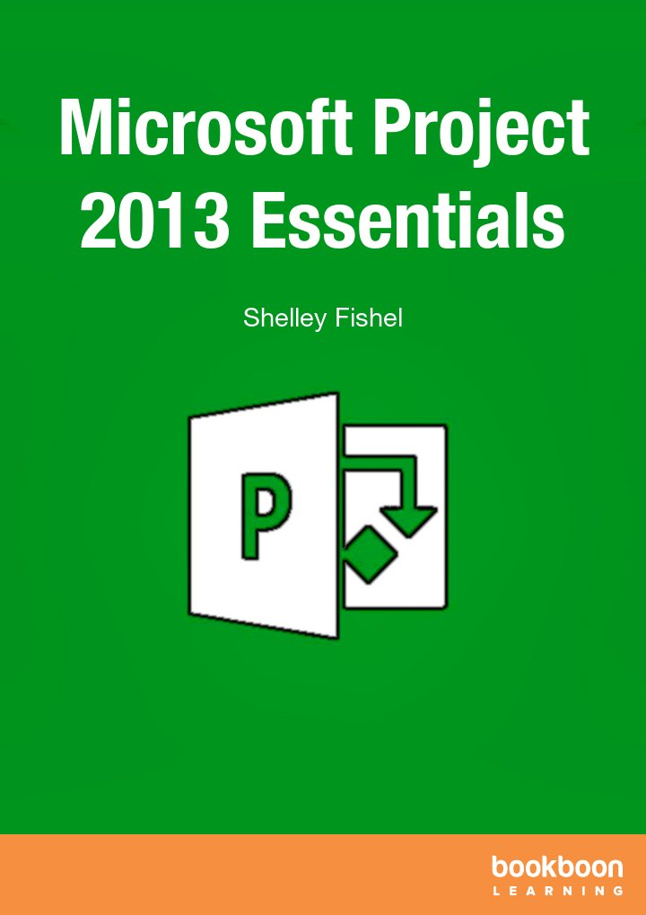 Microsoft Project 2013 Essentials