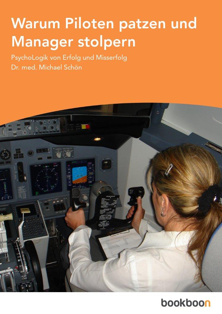 Warum Piloten patzen und Manager stolpern