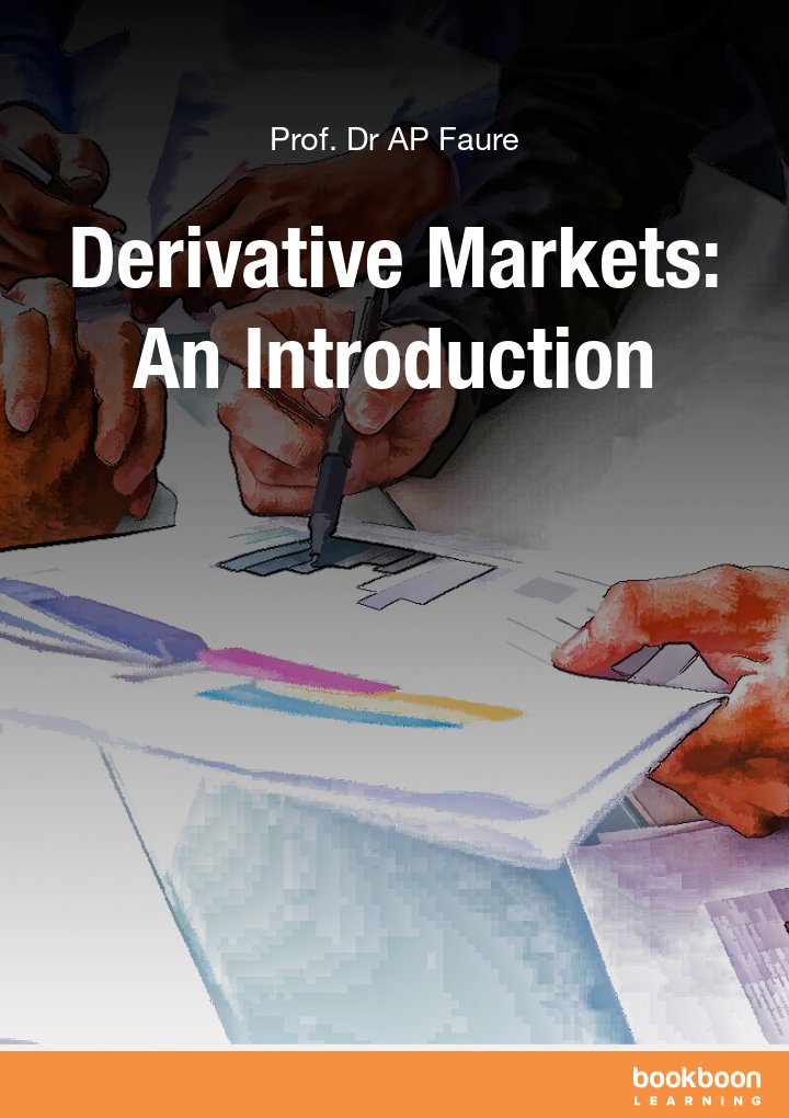Derivative Markets: An Introduction