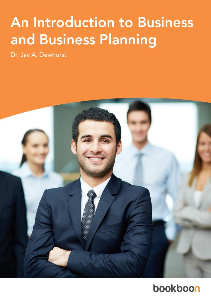 An Introduction to Business and Business Planning