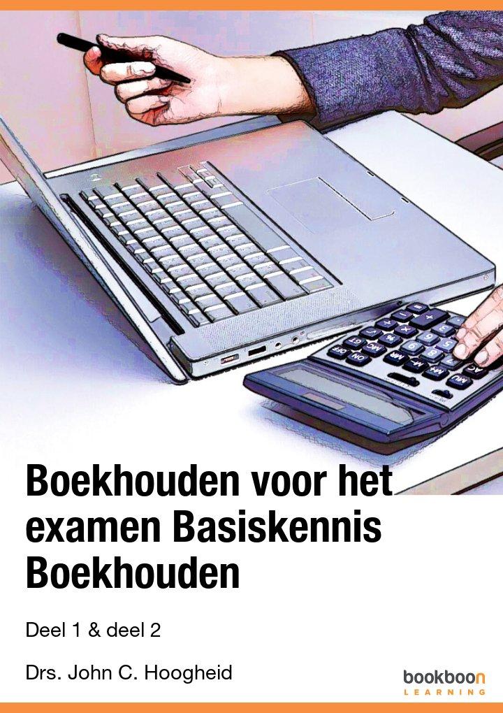 Boekhouden voor het examen Basiskennis Boekhouden