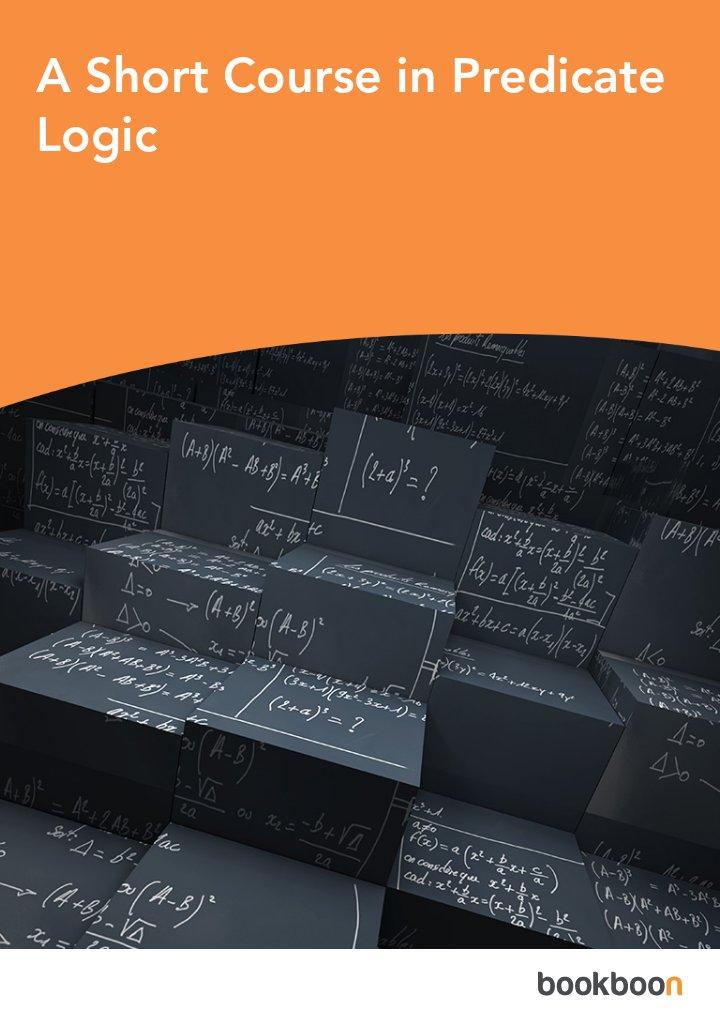 A Short Course in Predicate Logic
