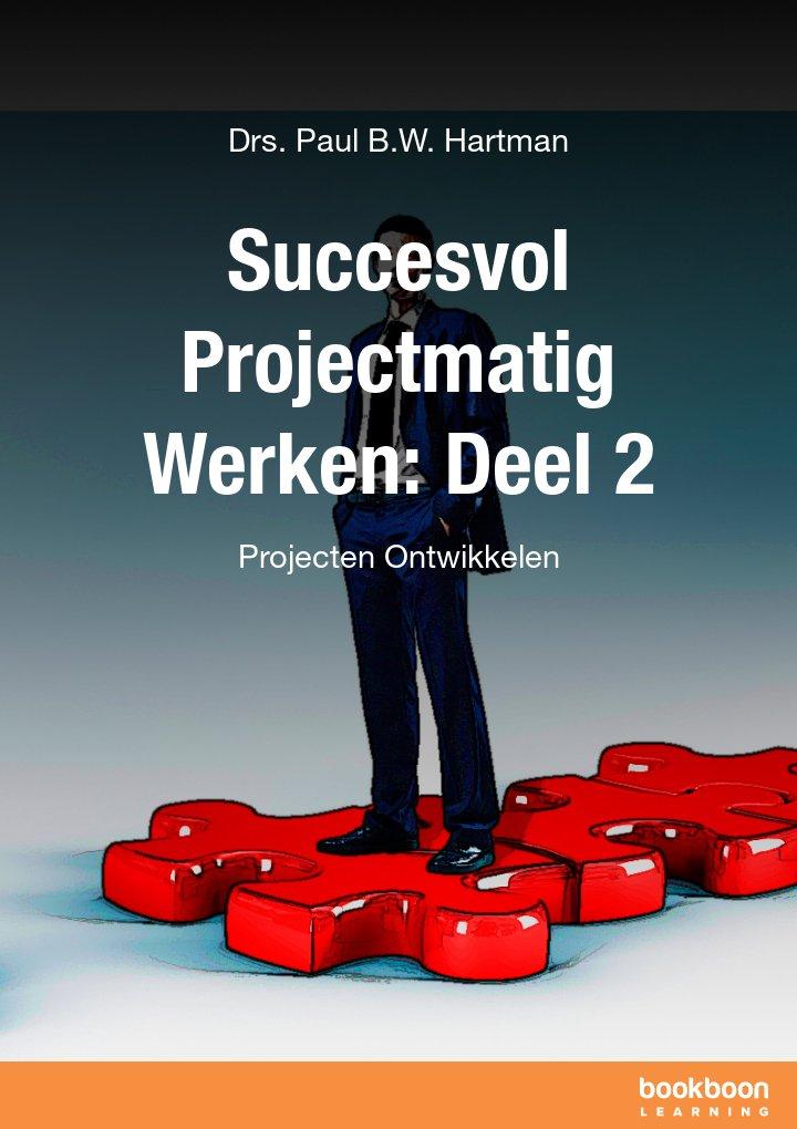 Succesvol Projectmatig Werken: Deel 2