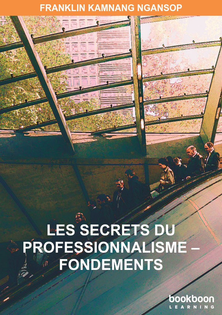 Les Secrets du Professionnalisme – Fondements