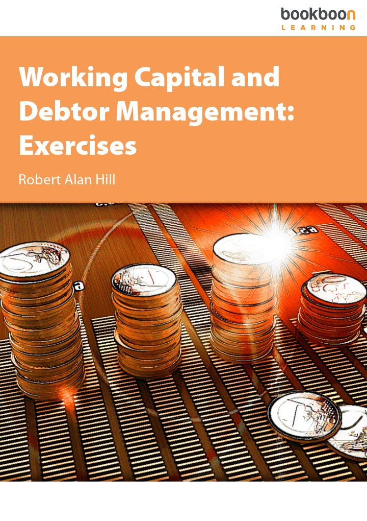 Working Capital and Debtor Management: Exercises