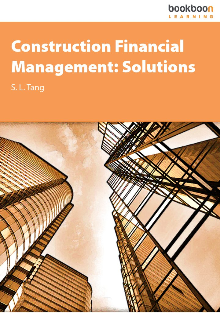 Construction Financial Management: Solutions