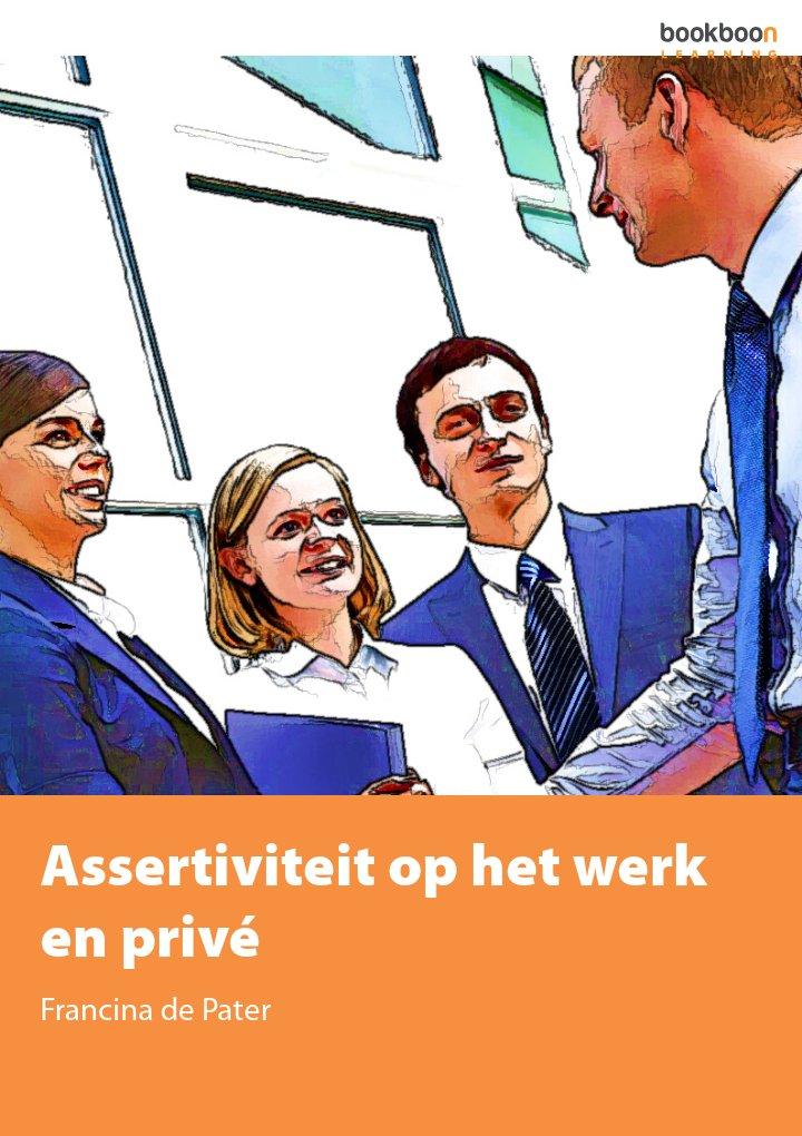 Assertiviteit op het werk en privé