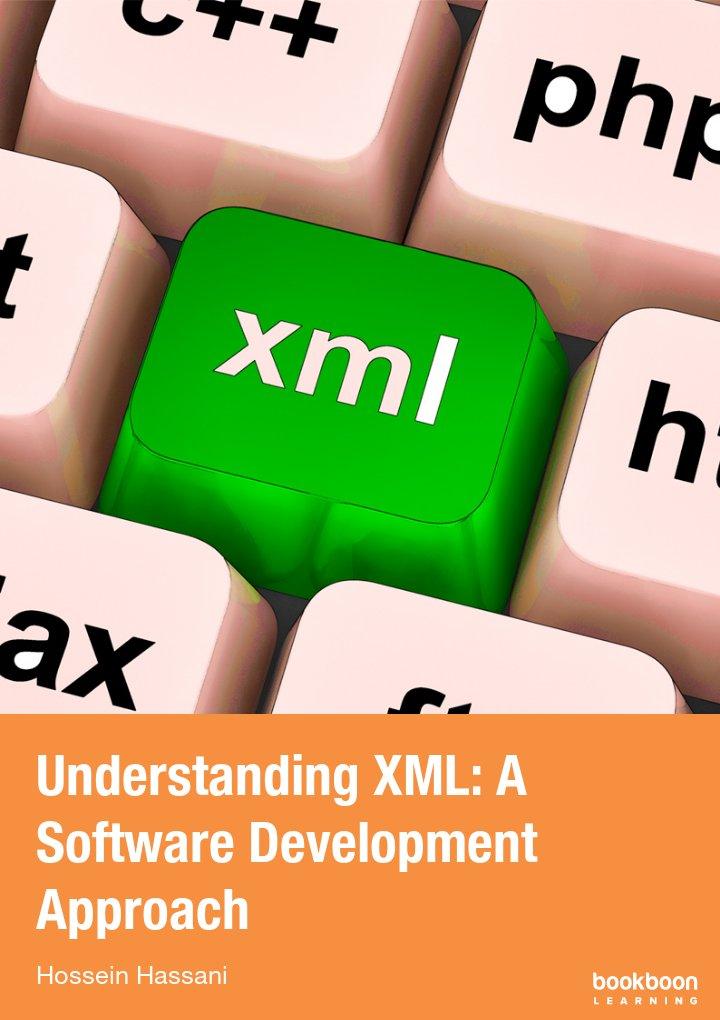 Understanding XML: A Software Development Approach