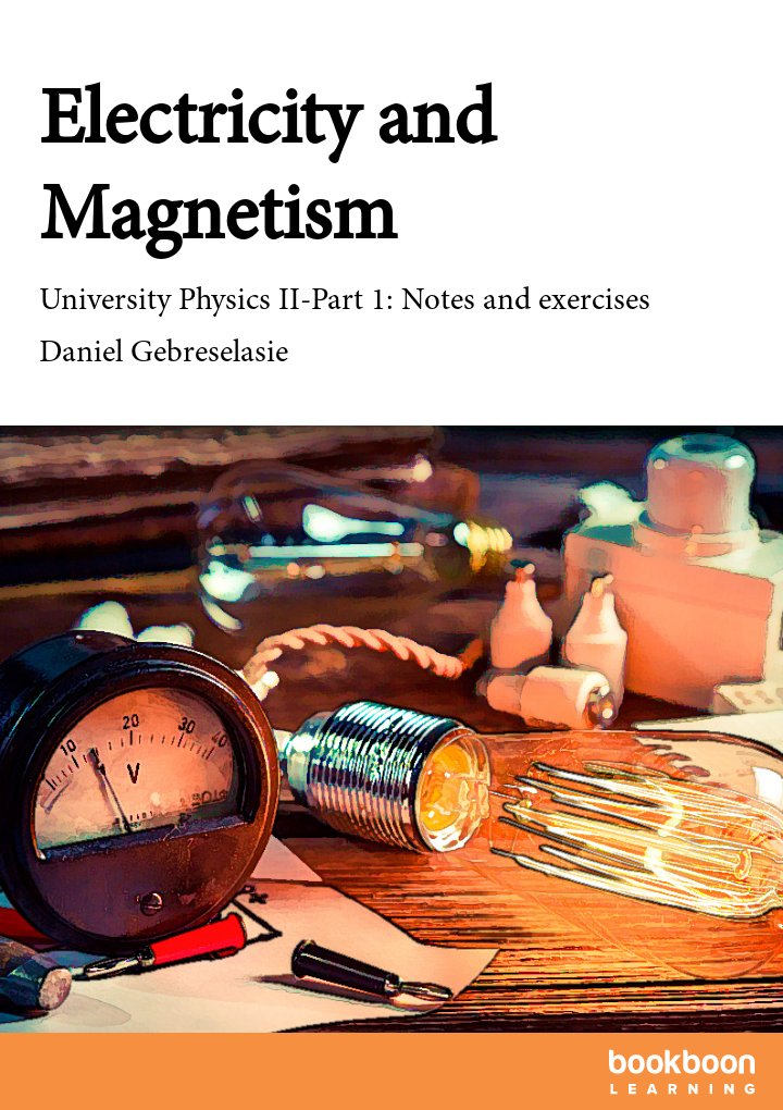 electricity and magnetism university physics ii