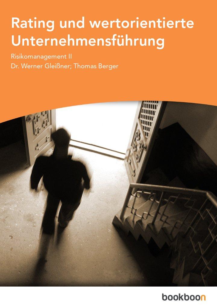 Rating und wertorientierte Unternehmensführung
