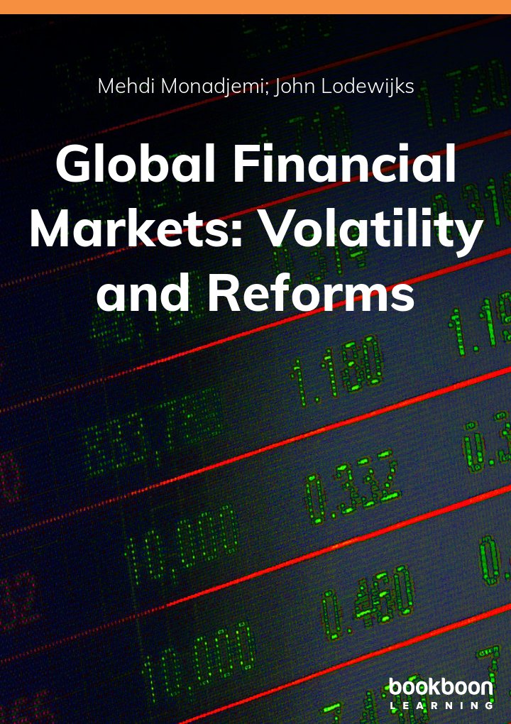 Global Financial Markets: Volatility and Reforms