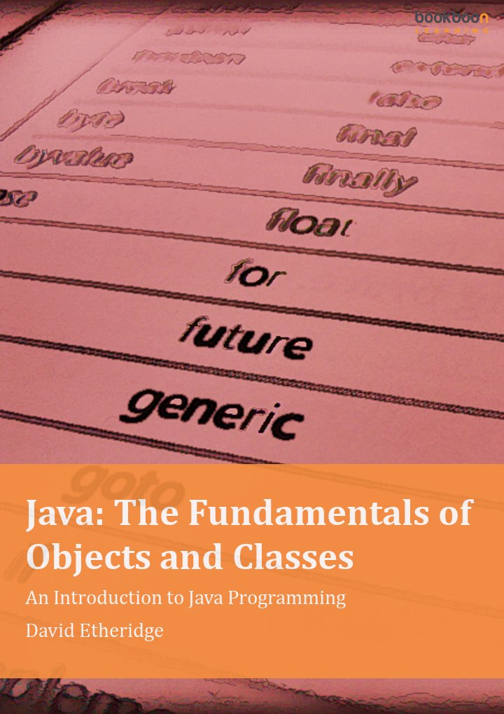Java: The Fundamentals of Objects and Classes