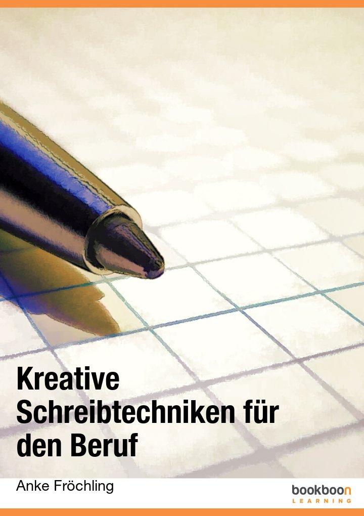 Kreative Schreibtechniken für den Beruf