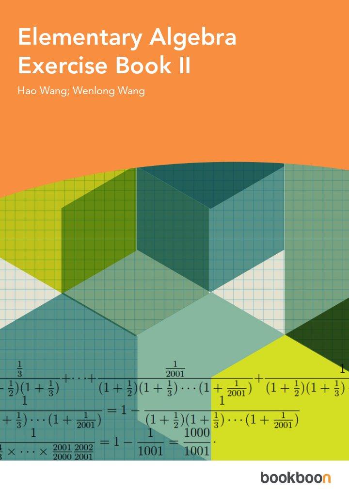 Elementary Algebra Exercise Book II