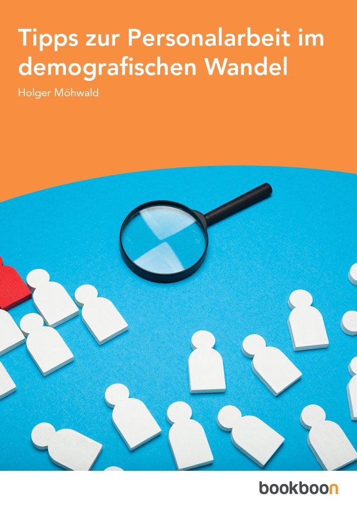 Tipps zur Personalarbeit im demografischen Wandel