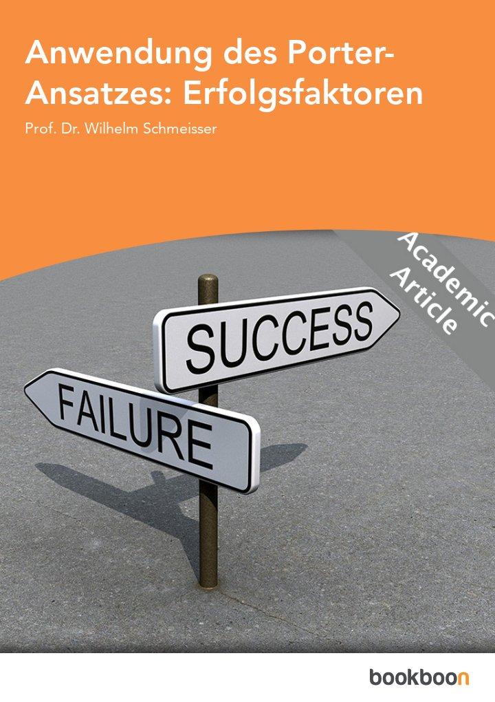 Anwendung des Porter-Ansatzes: Erfolgsfaktoren