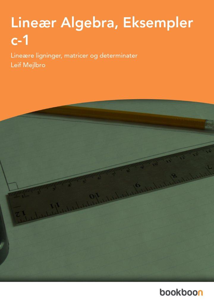 Lineær Algebra, Eksempler c-1