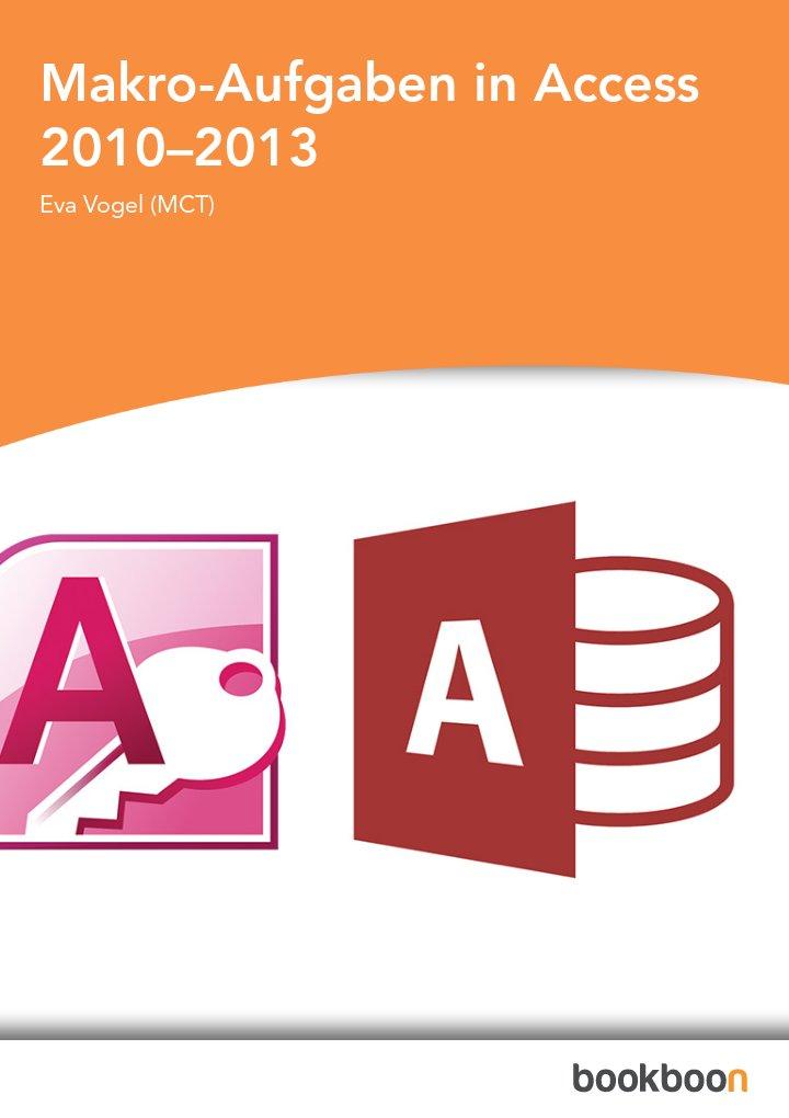 Makro-Aufgaben in Access 2010–2013