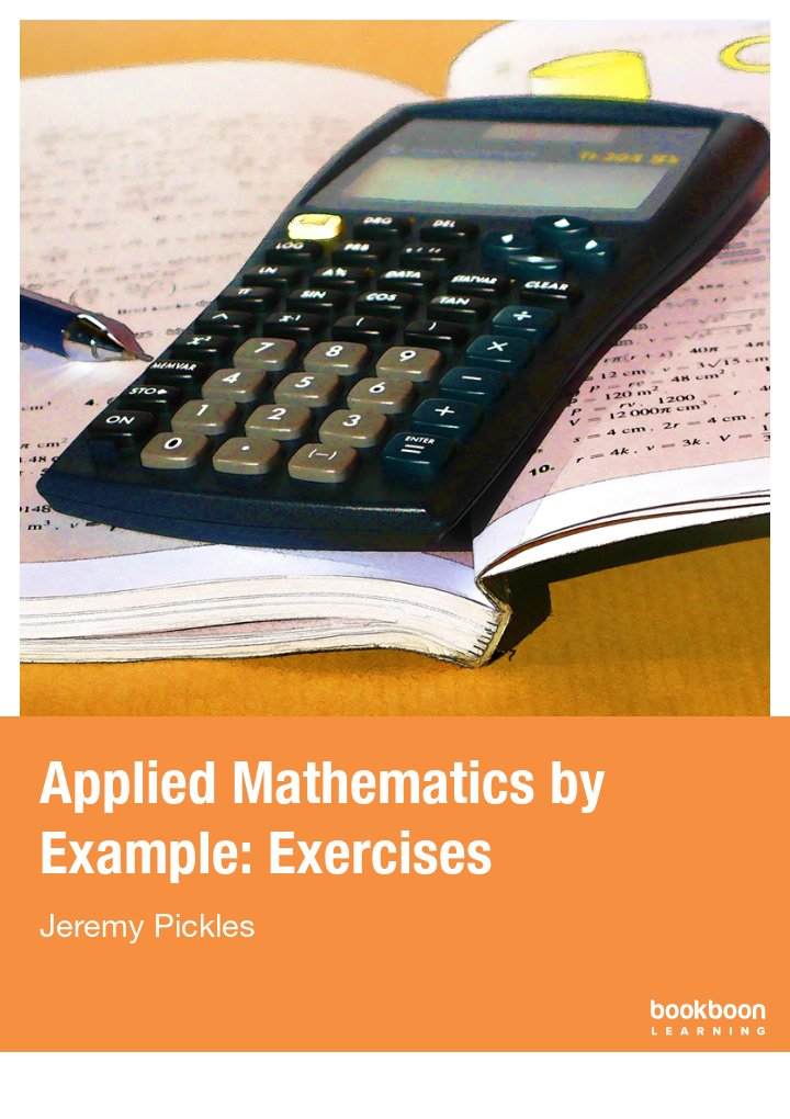 Applied Mathematics by Example: Exercises