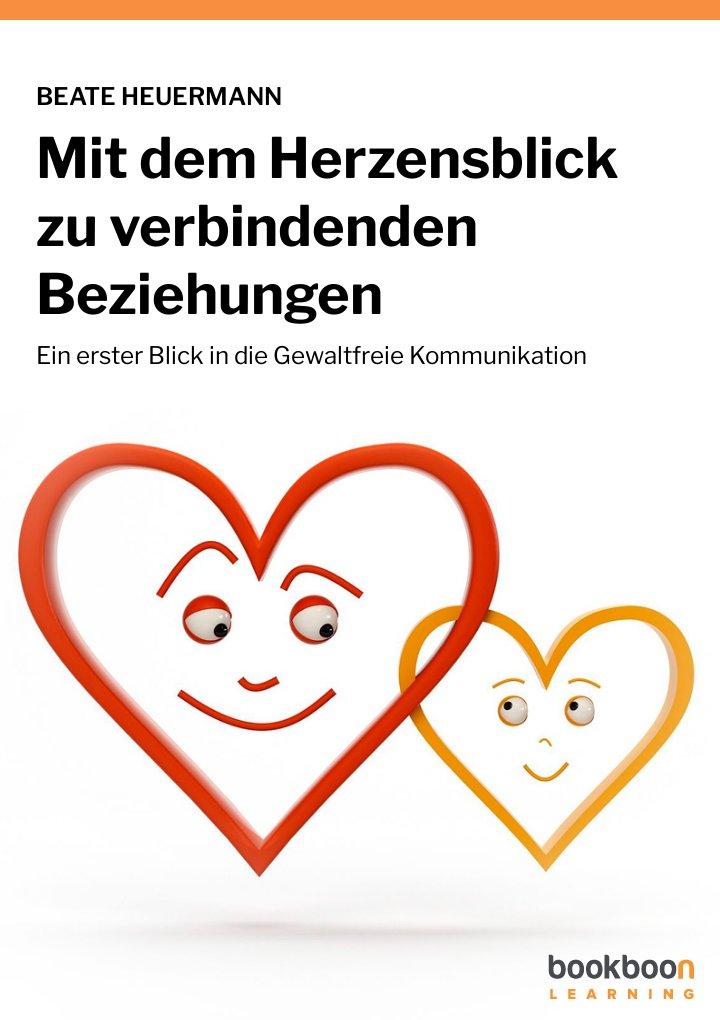 Mit dem Herzensblick zu verbindenden Beziehungen
