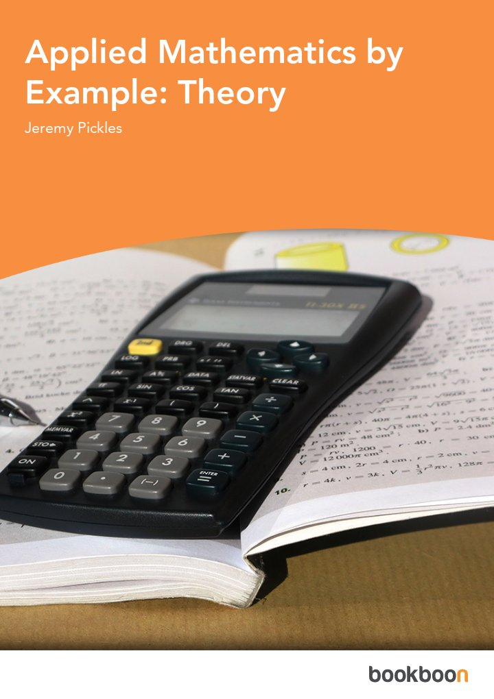 Applied Mathematics by Example: Theory