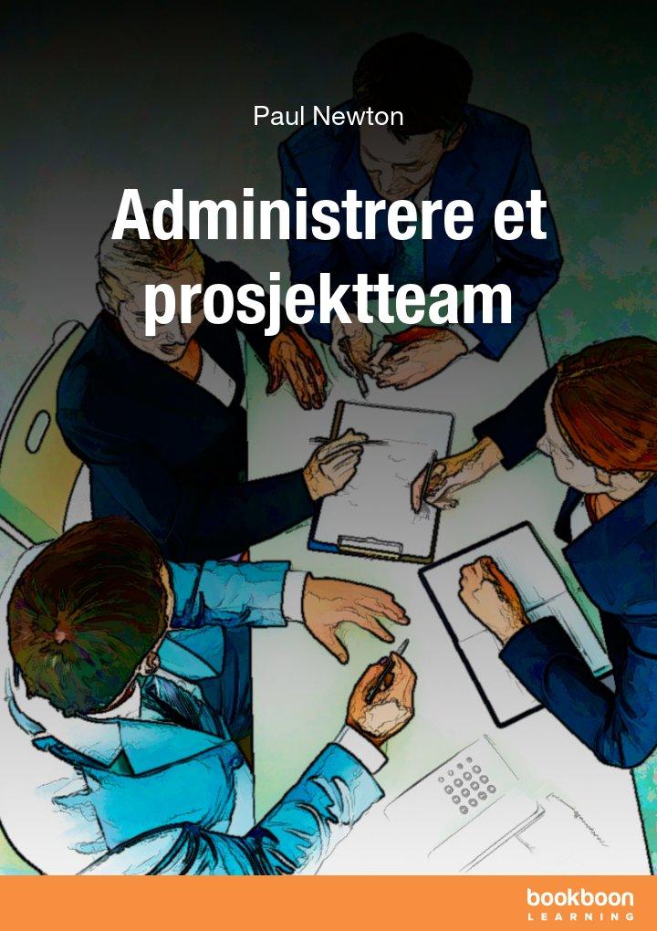 Administrere et prosjektteam