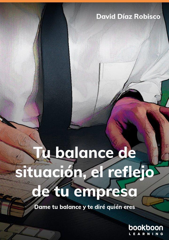 Tu balance de situación, el reflejo de tu empresa