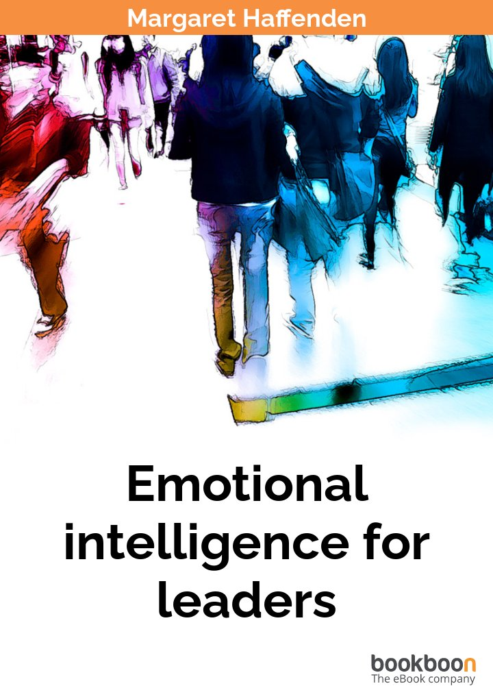 emotional leader George (2000) argues that emotions play a central role in the leadership process, and that emotional intelligence contributes to the effectiveness of.