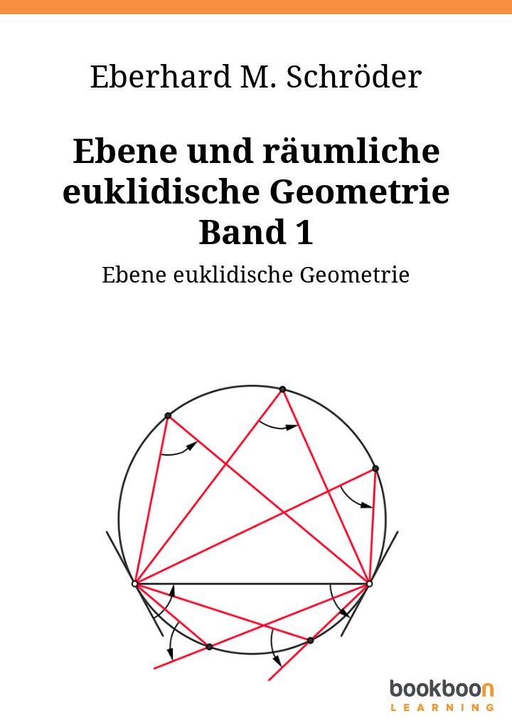 Ebene und räumliche euklidische Geometrie Band 1
