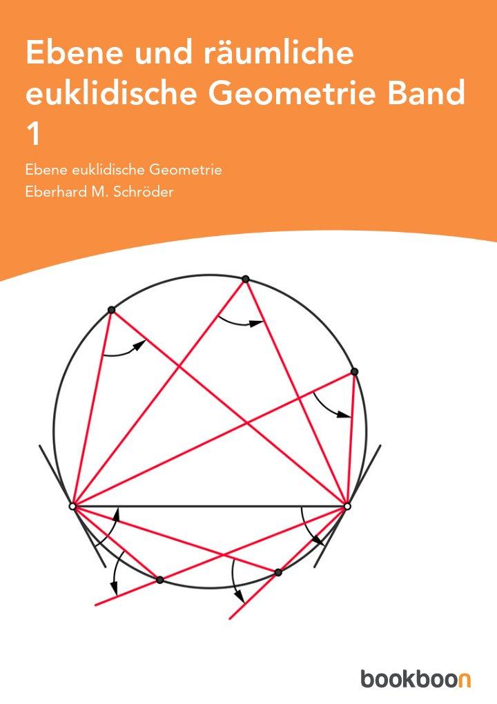 Ebene und räumliche euklidische Geometrie: Band 1