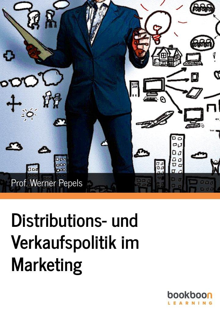 Distributions- und Verkaufspolitik im Marketing