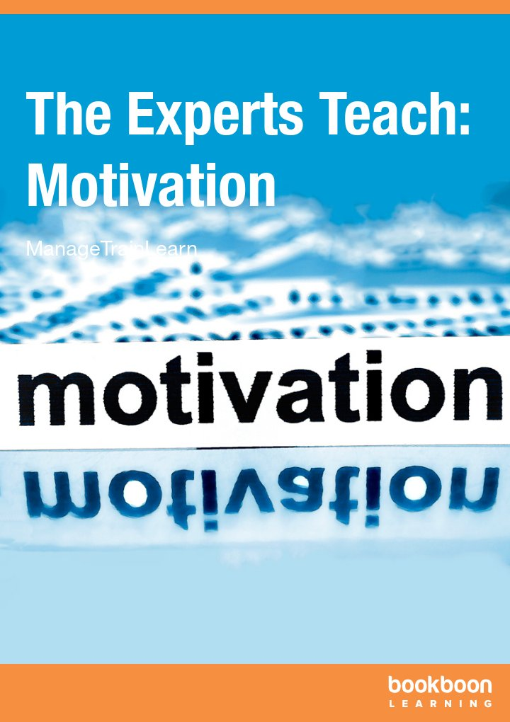 The Experts Teach: Motivation