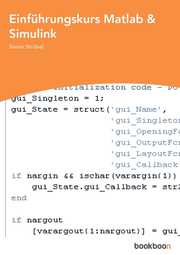 Einführungskurs Matlab & Simulink