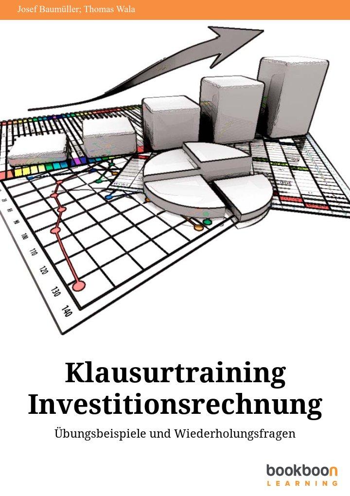Klausurtraining Investitionsrechnung